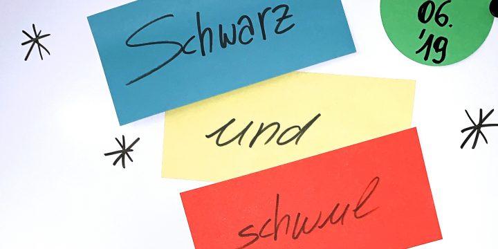 Schwarz und schwul – queersensible Jugendarbeit in der Migrationsgesellschaft am 14.06.2019
